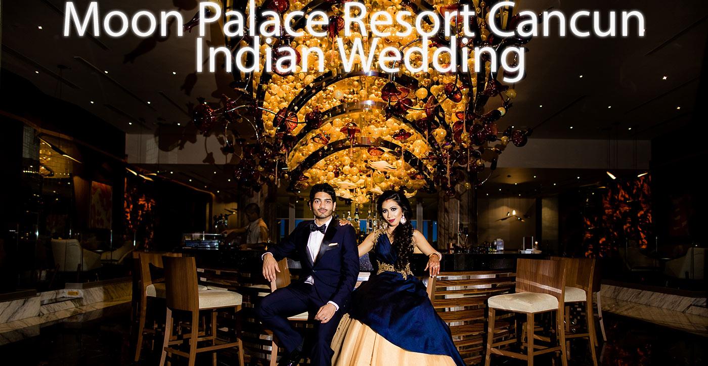 Moon Palace Cancun Indian weddings
